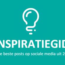 Download gratis onze Inspiratiegids met de beste posts op sociale media uit 2018