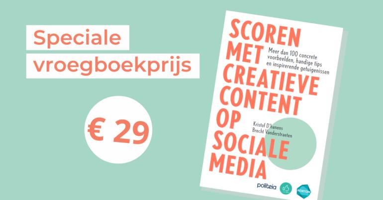 """Bestel nu (mét korting!) ons nieuwe boek """"Scoren met creatieve content op sociale media"""""""